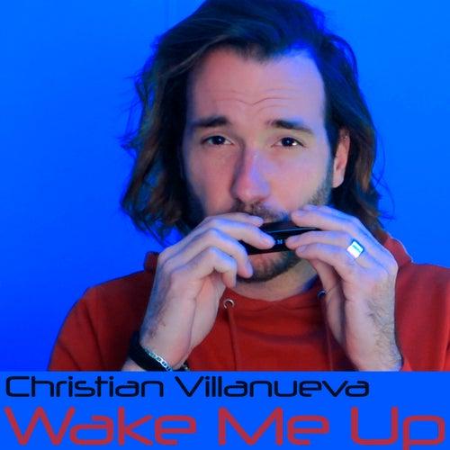 Wake Me Up by Christian Villanueva