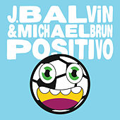 Positivo de J Balvin & Michael Brun