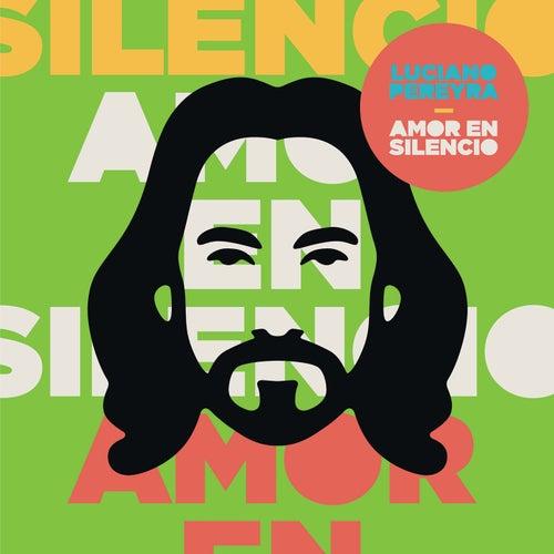 Amor En Silencio de Luciano Pereyra