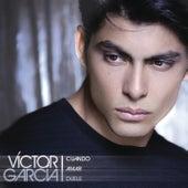 Cuando Amar Duele de Victor Garcia