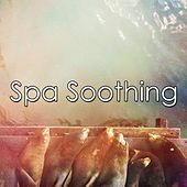 Spa Soothing by Relaxing Spa Music