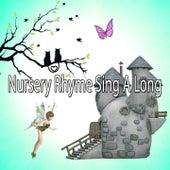 Nursery Rhyme Sing A Long by Canciones Infantiles