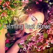 Calming Rest Auras by Ocean Sounds Collection (1)