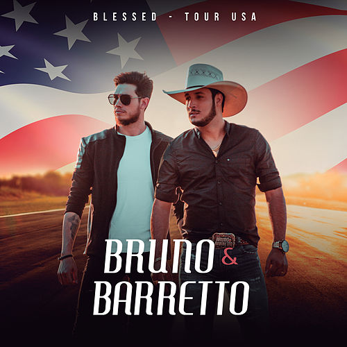 Blessed (Tour USA) de Bruno & Barretto