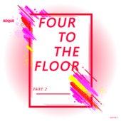 Four To The Floor, Pt. 2 - Single de Roque