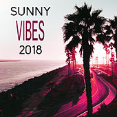 Sunny Vibes 2018 von Ibiza Chill Out