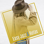 Easy Jazz & Relax de Relaxing Instrumental Music