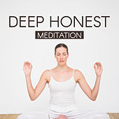 Deep Honest Meditation von Lullabies for Deep Meditation