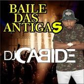Baile das Antigas de DJ Cabide