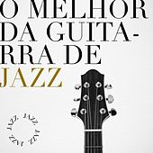 O melhor da Guitarra de Jazz by Various Artists