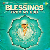 Blessings from My God Sai by Various Artists