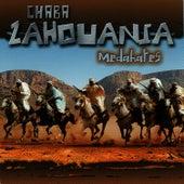 Medahates by Chaba Zahouania