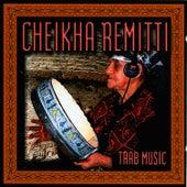 Trab Music by Cheikha Remitti