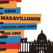 Años maravillosos 1958-1968 Festival De San Remo by Various Artists