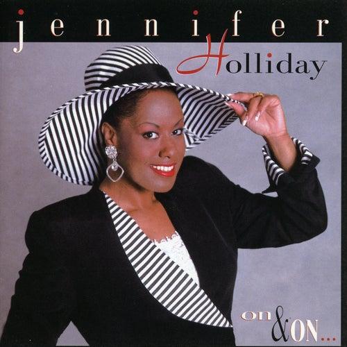 On & On by Jennifer Holliday
