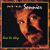 Here to Stay by Jo-el Sonnier
