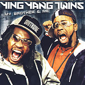 My Brother & Me de Ying Yang Twins