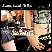 Jazz and 80s Vol. 1 & 2 (Limited Edition) von Various Artists