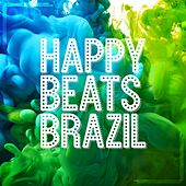 Happy Beats Brazil by Various Artists