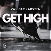 Get High by Van Der Karsten