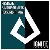 Rock Right Now von Firebeatz