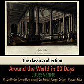 Around the World in 80 Days by Jules Verne by Orson Welles