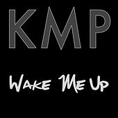 Wake Me Up (Originally Performed by Avicii) [Karaoke Instrumental] de Los KMP