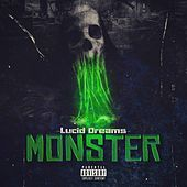 Monster (feat. Sofoke Beats) by Lucid Dreams