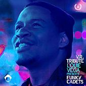 V.R. Tribute by Little Louie Vega