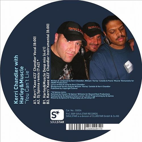 You Can't Lie by Kerri Chandler