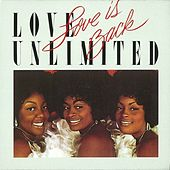 Love is Back by Love Unlimited