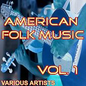 American Folk Music, Vol. 1 by Various Artists