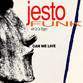 Can We Live (Featuring CeCe Rogers) von Jestofunk