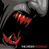 Rockwolf by The Order