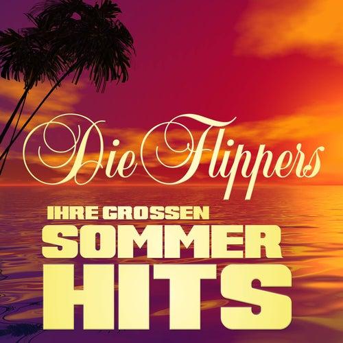 Ihre großen Sommerhits von Die Flippers