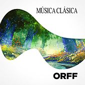 Música Clásica Orff de Various Artists