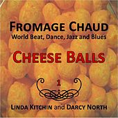 Cheese Balls by Fromage Chaud