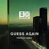 Guess Again (Preditah Remix) by Plan B