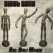 Not Anti Music de Blast Dolls