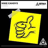 Cool (Original Mix) by Mike Candys