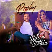 Replay de Wilson e Soraia