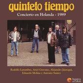 Concierto en Holanda - 1989 by Quinteto Tiempo