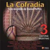 La Cofradía 3 – Los Elegidos de Daniel Heffes Cantoras argentinas by Various Artists