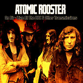 On Air - Live at the BBC & Other Transmissions by Atomic Rooster