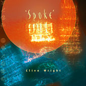 Spoke von Clive Wright