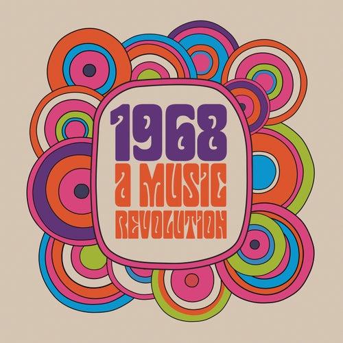 1968 : A Music Revolution de Various Artists