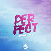 Perfect (Chill Out Version) di Lady Tanaka