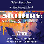 2018 Florida Music Education Association (FMEA): All-State Concert Band & All-State Symphonic Band [Live] de Various Artists