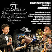 2017 Midwest Clinic: University of Wisconsin Eau Claire Jazz Ensemble I (Live) de Various Artists