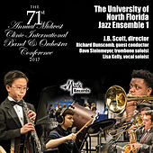 2017 Midwest Clinic: University of North Florida Jazz Ensemble I (Live) by Various Artists